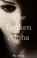 The Broken Alpha by Jessy_Loves_Pizza