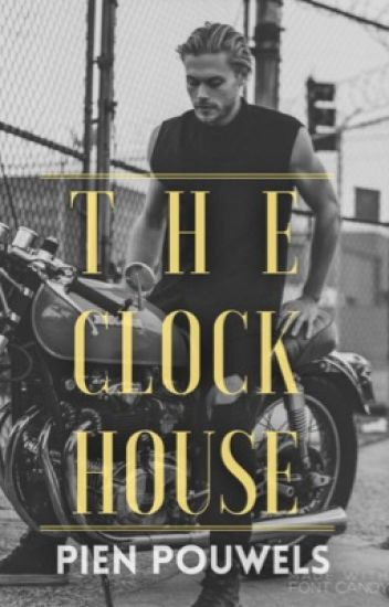 The Clock House (ON HOLD)