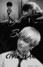 [Fanfiction-BTS] Nội chiến trường High Bluen |D.Min| by DonsiMin136