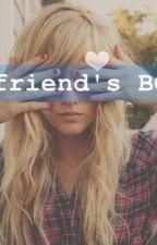 My Bestfriend's BOYFRIEND... ♥ [HIATUS] by littletinytinay