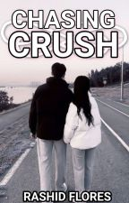 Chasing Crush (Oneshot2017) by DragonShid