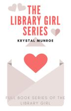 The Library Girl ✔ by KrystalM