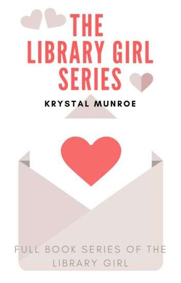 The Library Girl Series ✔
