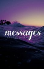 messages || s.w by asdfghjacks