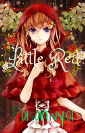 Little Red ( First book in the Forever Fantasy Tale series) by PoisonIvy101