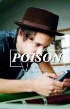 Poison { Bradley Simpson Fanfic ) by AdristiAmandaa