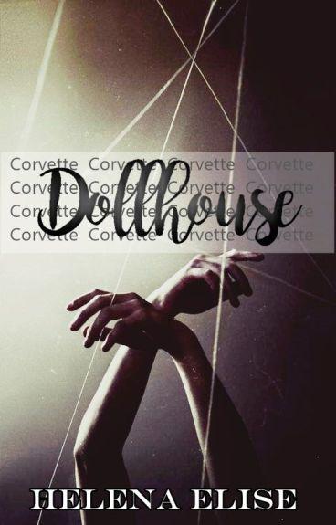 Dollhouse: The Kyle Corvette Montefalco Story by Helenaelise