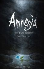 Amnesia: The Dark Descent [Part One] by Lilium_Floris