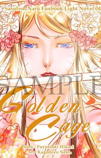 Golden Cage (17+) Fanfiction