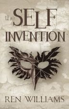 The Self Invention by PierreSentMe