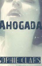 AHOGADA by Sophie_Lu_Brooks13