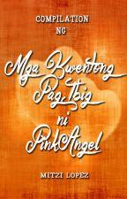 Mga Kwentong PAG-IBIG by pinkangel2127