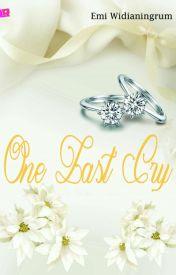 One Last Cry by emifattah