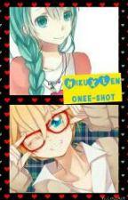 One Shot//Chico rebelde//MikuxLen ♥♡ by Mizuki_2015