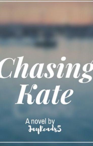 Chasing Kate