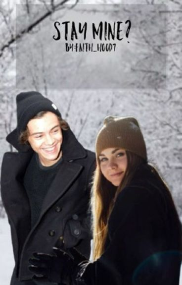 Stay Mine? (A Sequel to Be Mine?) || Harry Styles