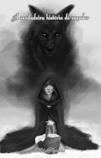 A verdadeira história do caçador by MilaTogneri