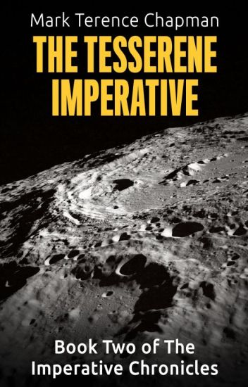 The Tesserene Imperative (Book Two of The Imperative Chronicles)