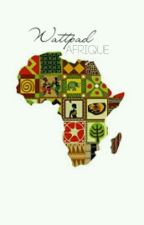 Wattpad Afrique by Africaines