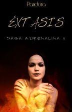Éxtasis (Saga Adrenalina II) by DreamingwithMark