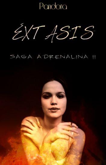 Éxtasis (Saga Adrenalina II)