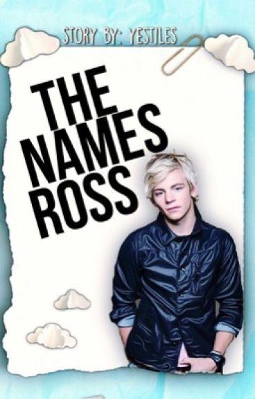 the name's ross ⇒ raura a.u.