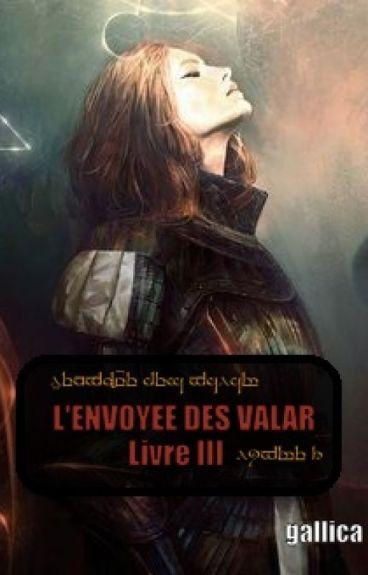L'envoyée des Valar - livre III (LOTR-Seigneur des Anneaux)