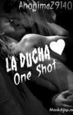 La Ducha© [One Shot Hot] by Anonima291401