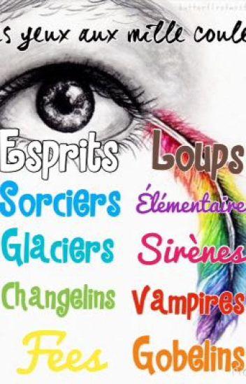 Les yeux aux mille couleurs {réécriture&correction}