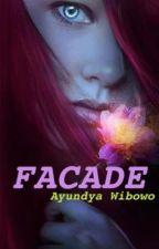 FACADE by AyundyaWibowo