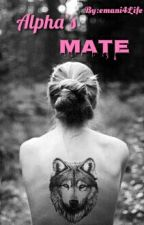 Alpha's Mate by emani4Life