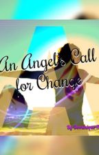 An Angel's Call For Change (F4 fanfic) by ashasmewmew