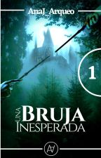 Una Bruja Inesperada [Terminada] by Analerman1