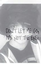 don't let me go -an exclamation point fanfic- by unikittycreepypasta