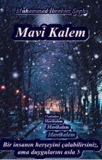 Mavi Kalem by ibrahimsapli