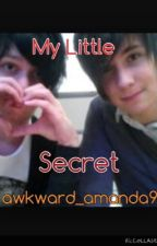 My Little Secret by awkward_amanda9