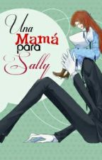 Una mama para sally... by allison_salgado