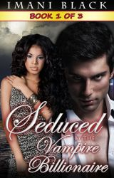 Seduced by the Vampire Billionaire - Book 1 by SFBuzz-Press