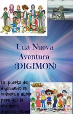 Una Nueva Aventura (digimon) by Kairi228