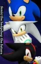 Sonic the hedgehog: the future by sonicthehedgehog1234