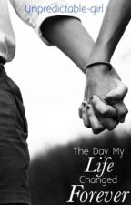 The Day My Life Changed Forever (Union J Fanfic) by thatshygirlx