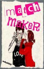 MATCH MAKER by edz923