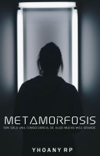 Metamorfosis © by LoverBooksGirl
