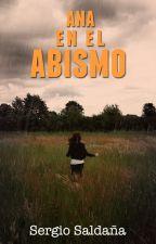 Ana en el Abismo © by SergioSaldana545
