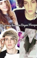 Mi primer beso con Bryan Mouque by fany_loops