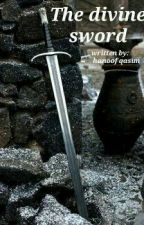 divine sword by HanoofAlAggoul