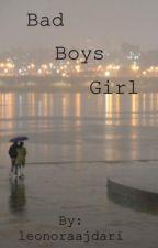 Bad Boy's Girl by LeoisRad