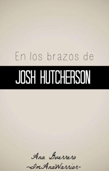 En los brazos de Josh Hutcherson