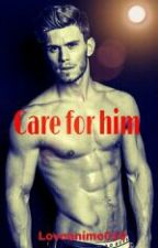 Care for him (boyxboy) by Loveanime019