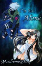 I'm Not Alone {--Kakashi Hatake--} by MadameBlue